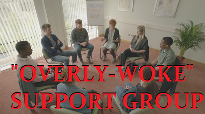 overly-woke support group
